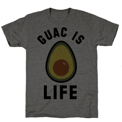 Guac is Life
