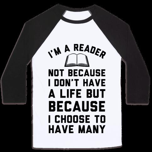 I'm A Reader Baseball Tee