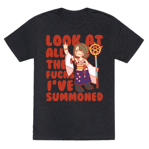 Look At All The F***s I've Summoned Mens T-Shirt