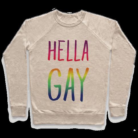 Hella Gay Pullover