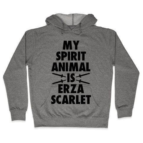 My Spirit Animal is Erza Scarlet Hooded Sweatshirt