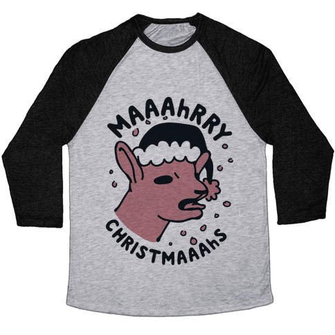 Maaahrry Christmaaahs Baseball Tee