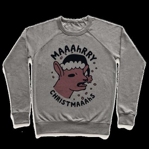 Maaahrry Christmaaahs Pullover