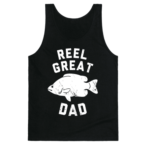 Reel Great Dad (White) Tank Top