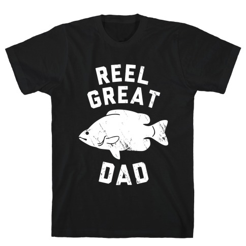 Reel Great Dad (White) T-Shirt
