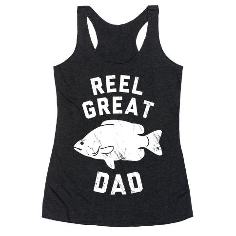 Reel Great Dad (White) Racerback Tank Top