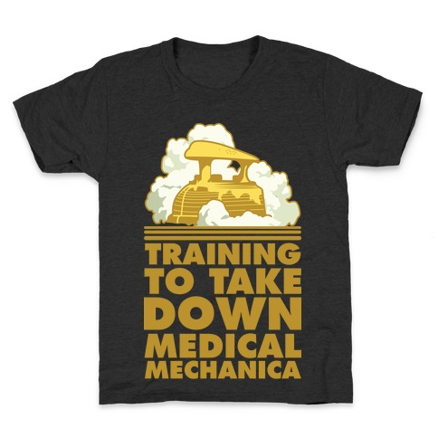 Training to Take Down Medical Mechanica Kids T-Shirt