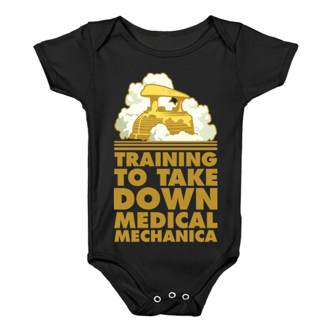 Training to Take Down Medical Mechanica Baby Onesy