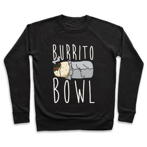 Burrito Bowl Pullover
