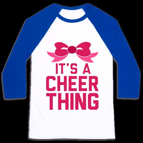 It's a Cheer Thing Baseball Tee
