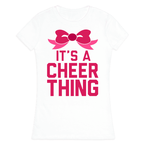 It's a Cheer Thing Womens T-Shirt
