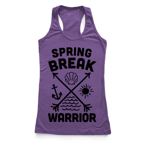 Spring Break Warrior Racerback Tank Top