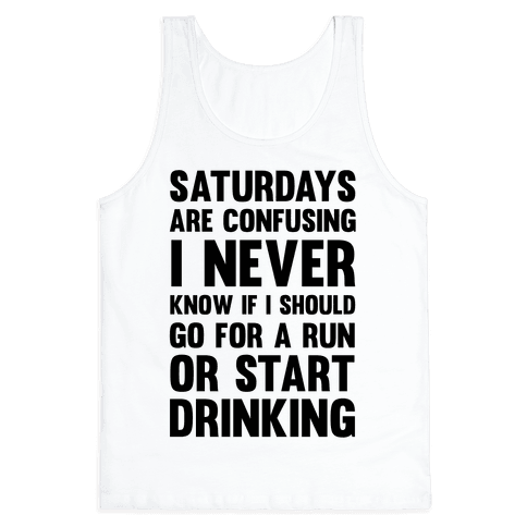 I Never Know If I Should Go For A Run Or Start Drinking