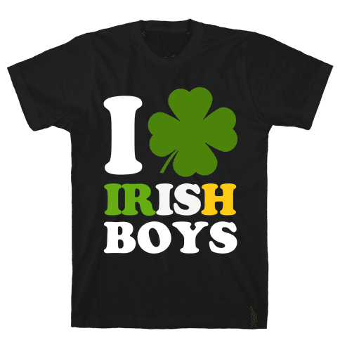 I Love Irish Boys Mens T-Shirt