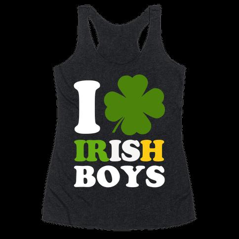 I Love Irish Boys Racerback Tank Top