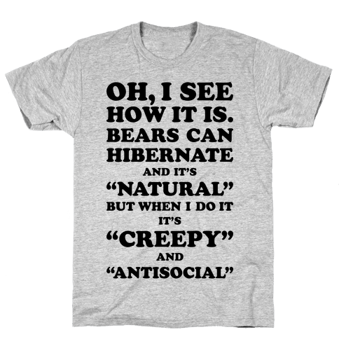 Hibernation Mens T-Shirt