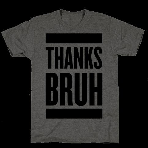 Thanks Bruh!