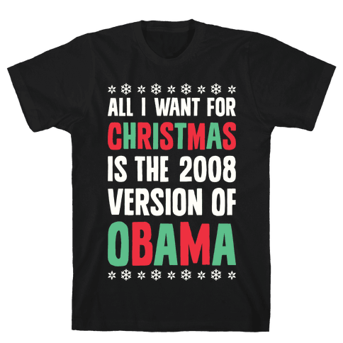 All I Want For Christmas Is The 2008 Version Of Obama