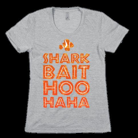 Shark Bait Hoo Haha Womens T-Shirt