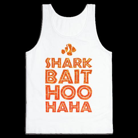 Shark Bait Hoo Haha Tank Top