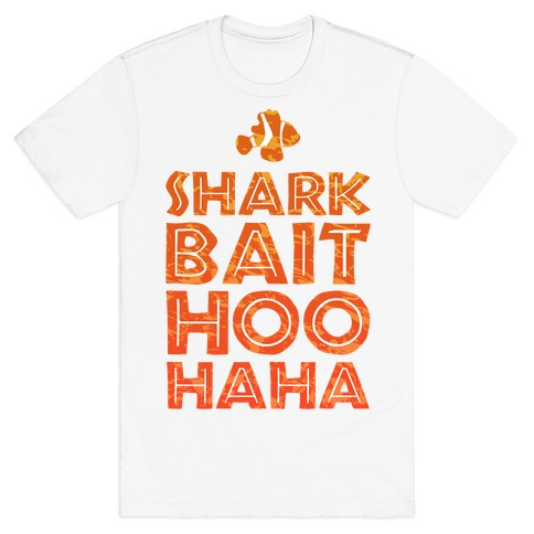 Shark Bait Hoo Haha Mens T-Shirt