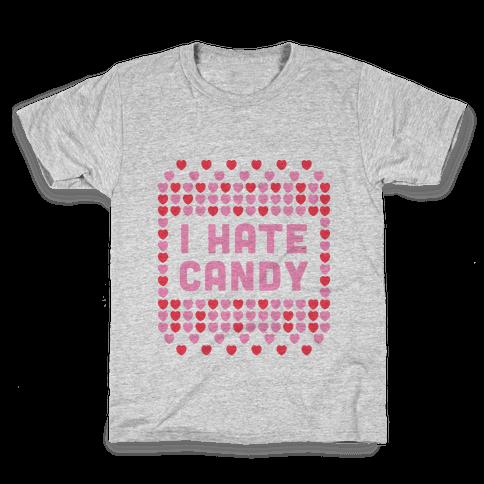 I Hate Candy Kids T-Shirt