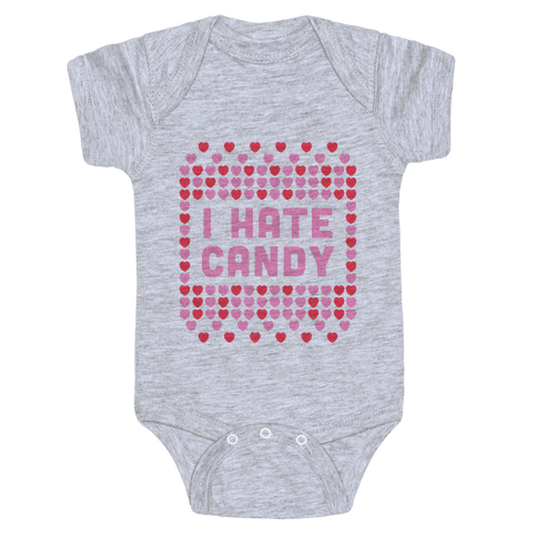I Hate Candy Baby Onesy