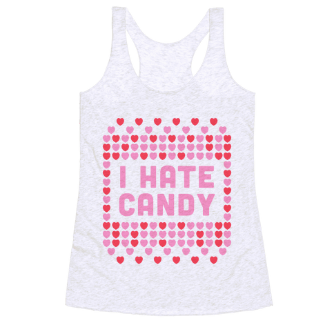 I Hate Candy Racerback Tank Top
