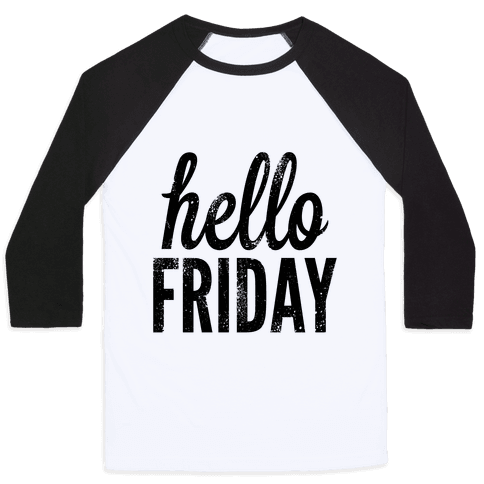 Hello Friday Baseball Tee