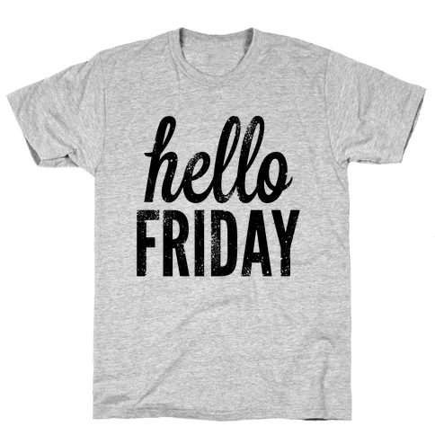 Hello Friday Mens T-Shirt