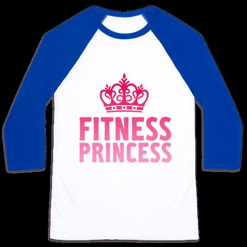 Fitness Princess Baseball Tee