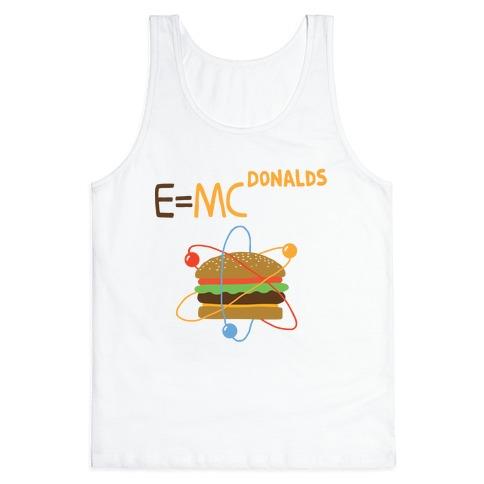 E=MCdonalds Tank Top