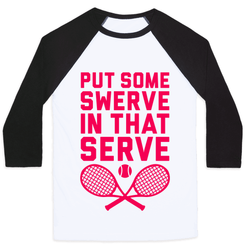 Puts Some Swerve In That Serve Baseball Tee