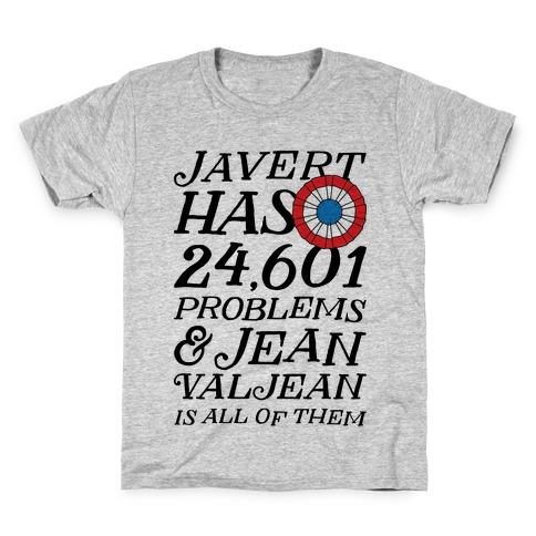 Javert Has 24,601 Problems Kids T-Shirt