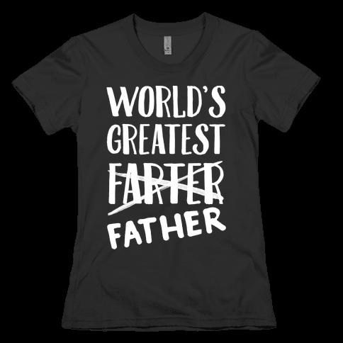 World's Greatest Farter Womens T-Shirt