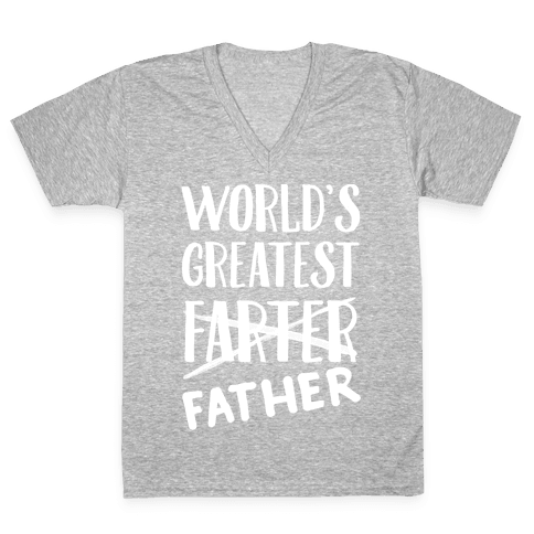 World's Greatest Farter V-Neck Tee Shirt