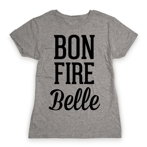 Bonfire Belle Womens T-Shirt