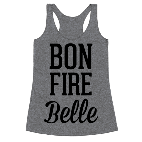 Bonfire Belle Racerback Tank Top