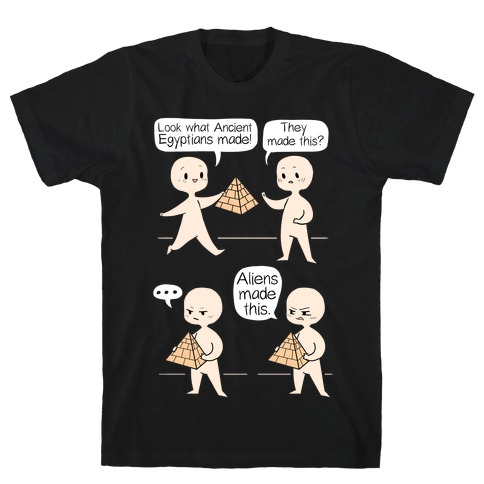 Aliens Made This T-Shirt
