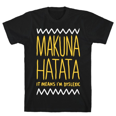 Makuna Hatata T-Shirt