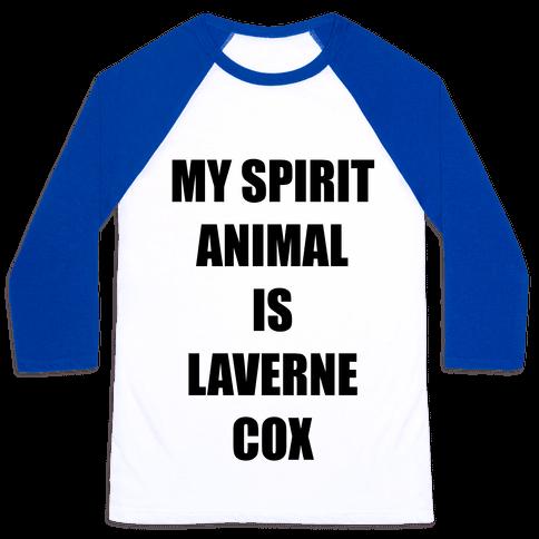 My Spirit Animal Is Laverne Cox Baseball Tee