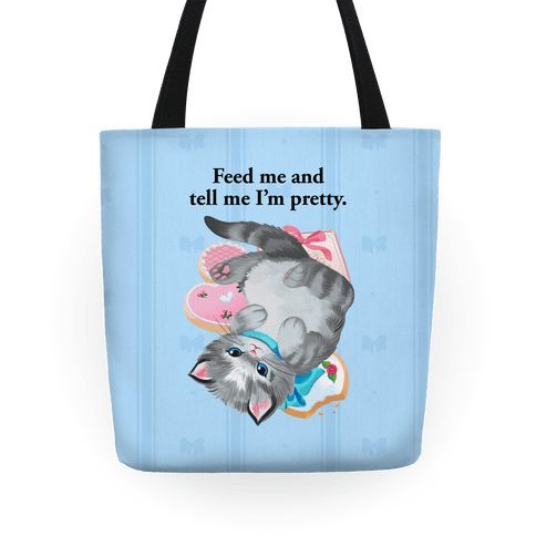 Feed Me and Tell Me I'm Pretty (Blue) Tote