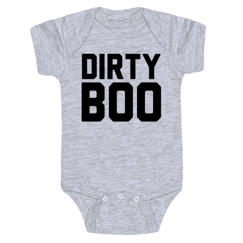 Dirty Boo Baby Onesy