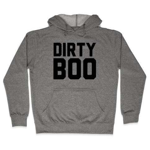 Dirty Boo Hooded Sweatshirt