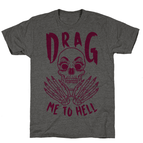 Drag Me To Hell Mens T-Shirt