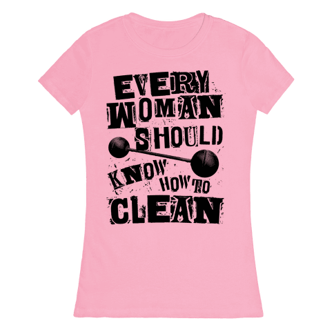 Every Woman Should Know How to Clean Womens T-Shirt