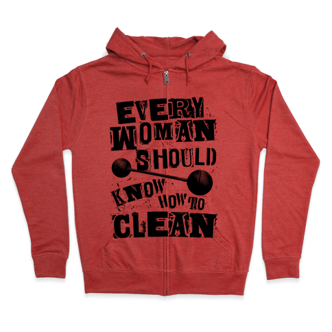 Every Woman Should Know How to Clean Zip Hoodie