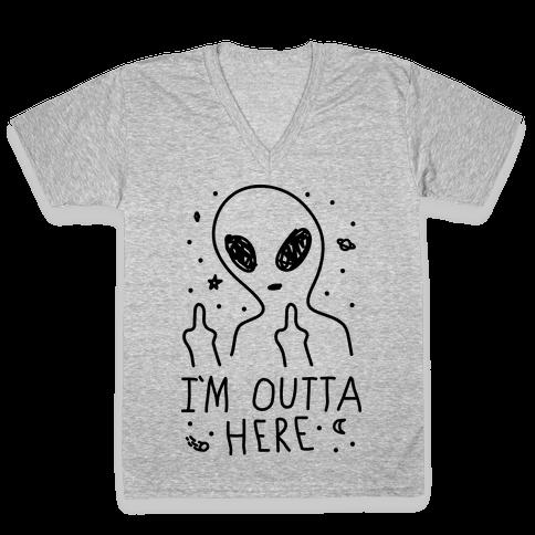 I'm Outta Here Alien V-Neck Tee Shirt