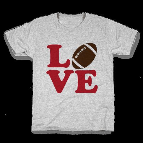 Love Football Kids T-Shirt