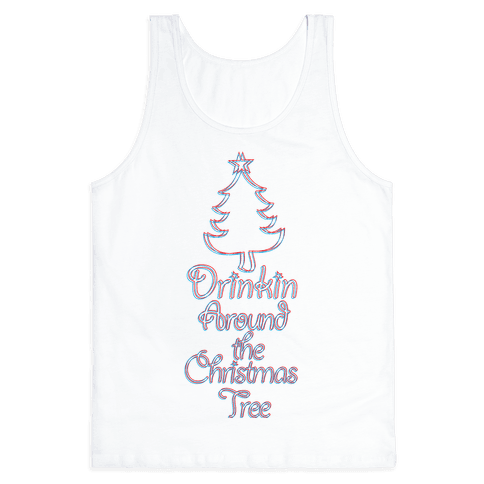 Drinkin Around the Christmas Tree Tank Top